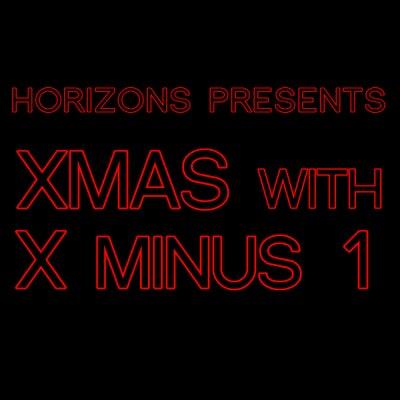 HORIZONS #223 Xmas eve with X minus 1