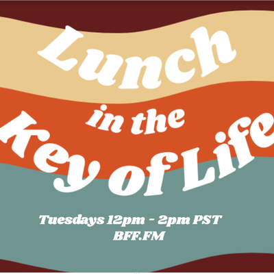 Lunch in the Key of Life