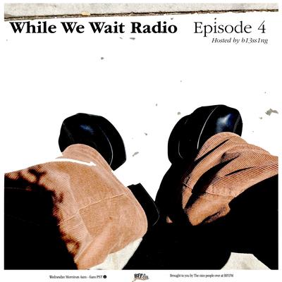 While We Wait 004