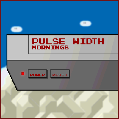 Pulse Width Mornings
