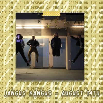 Despair on the Air #83 w/ Jangus Kangus