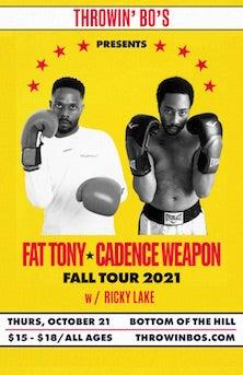 Fat Tony, Cadence Weapon @ Bottom Of The Hill