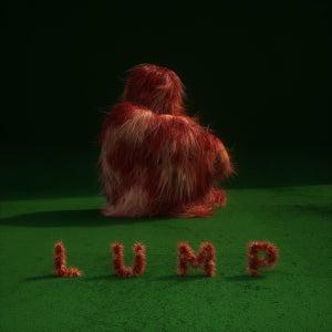 Sasha's overenthusiastic review: LUMP EP