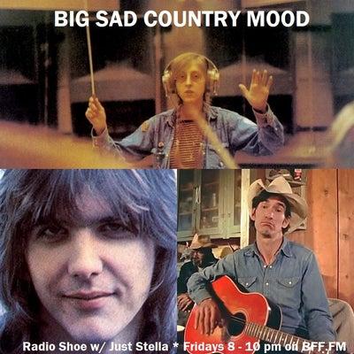 Big Sad Country Mood