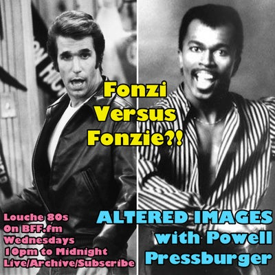 """Altered Images #197 04/21/2021 """"Fonzilly Tho"""""""