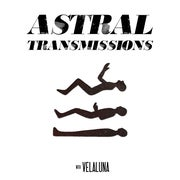 Astral Transmissions