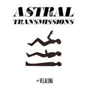 Astral Transmissions