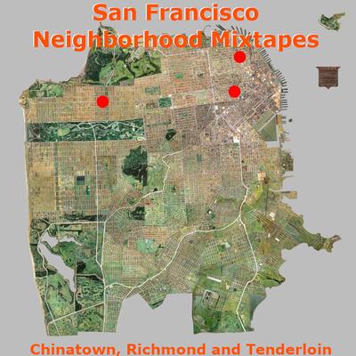 SF Neighborhoods: Chinatown, Tenderloin and Richmond