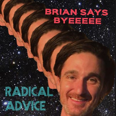 Brian Thompson says BYEEEEEEE and prank calls