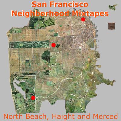 SF Neighborhoods: North Beach, Haight and Merced