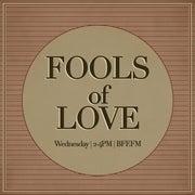 Fools of Love