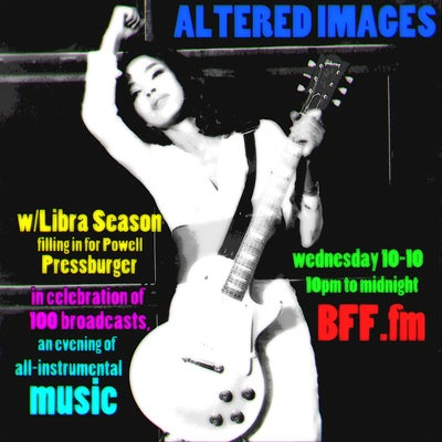 Altered Images #101 10/10/2018
