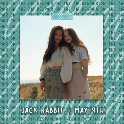 Despair on the Air #81 w/ Jack Rabbit