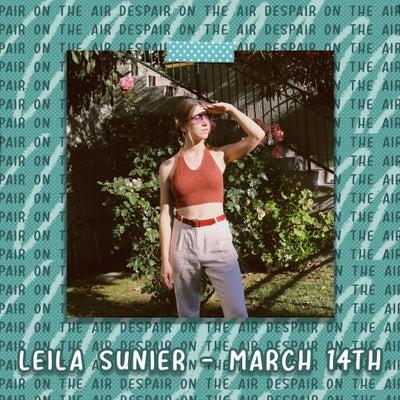 Despair on the Air #74 w/ Leila Sunier
