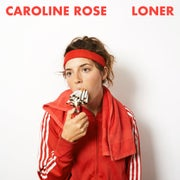 "Caroline Rose's New Album ""Loner"""