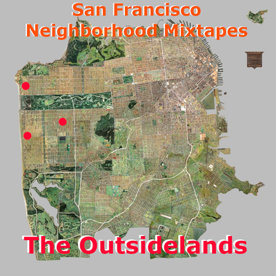 SF Neighborhoods: The Outerlands (Inner + Outer Sunset and Anza)