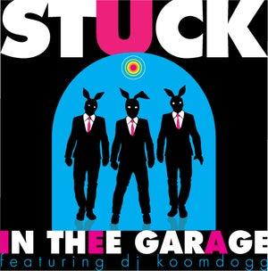 Stuck In Thee Garage #328