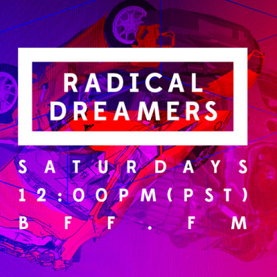 RADICAL DREAMERS 3.12.2019