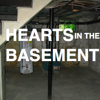 Hearts in the Basement