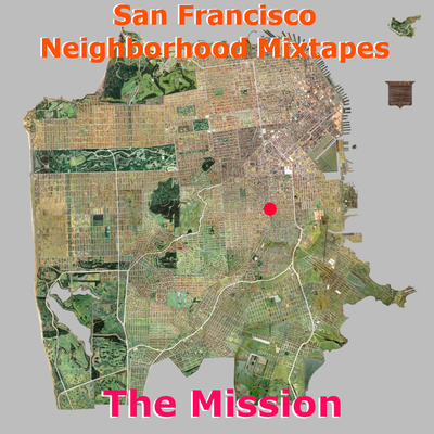 SF Neighborhoods: The Mission