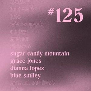 Casually Crying - Episode 125 - Sugar Candy Mountain, Grace Jones, Dianna Lopez, Blue Smiley