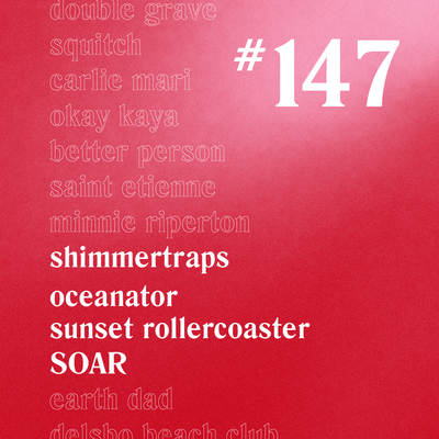 Casually Crying - Episode 147 - Shimmertraps, Oceanator, Sunset Rollercoaster, SOAR