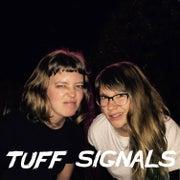 Tuff Signals