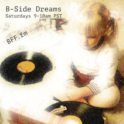 B-Side Dreams
