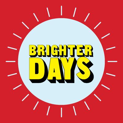 Brighter Days 005