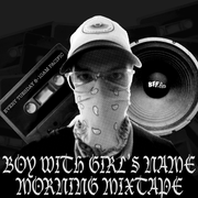 Boy with Girl's Name Morning Mixtape