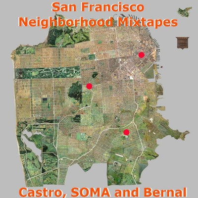 SF Neighborhoods: Bernal,  Castro and SOMA