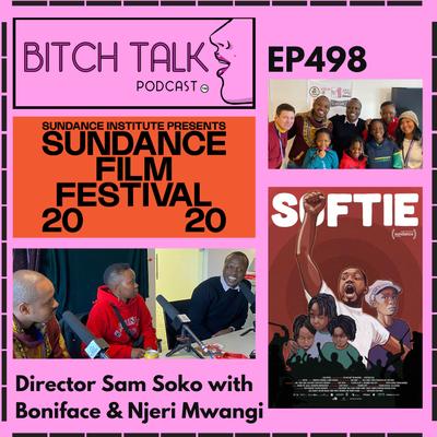 Sundance Rewind - Director Sam Soko, Boniface Mwangi, & Njeri Mwangi of the Documentary Softie