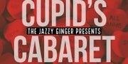 WIN: Cupid's Cabaret @ Starline Social Club