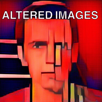 Altered Images #123 04/03/2019