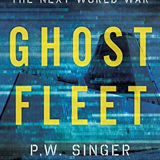 Ghost Fleet with August Cole!