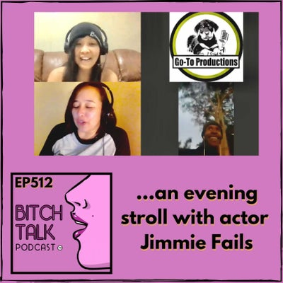 Basic Bitching with Actor Jimmie Fails