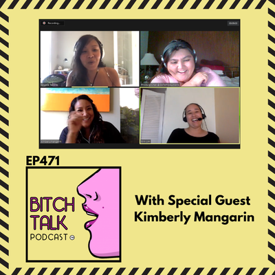Basic Bitching with Social Worker Kimberly Mangarin