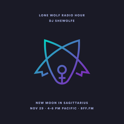 Lone Wolf Radio Hour II: 🌑♐️
