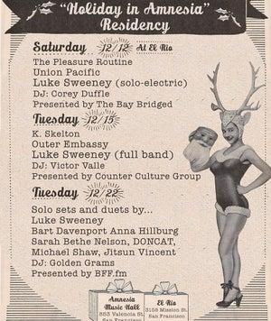 BFF.fm presents:  Luke Sweeney's 'Holiday in Amnesia' Residency 12/22