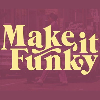 Make It Funky 6/19/19 with Fortune
