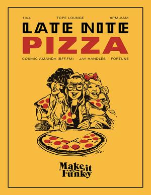 Late Nite Pizza 10/4