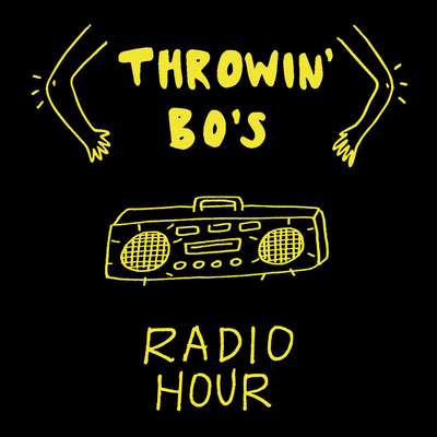 Throwin' Bo's Radio Hour