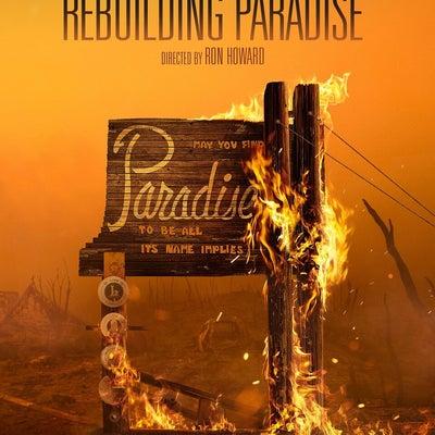 Sundance Rewind: Rebuilding Paradise w/Director Ron Howard