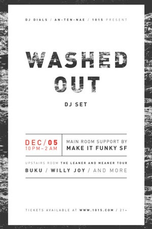 Washed Out (DJ set) + Make It Funky