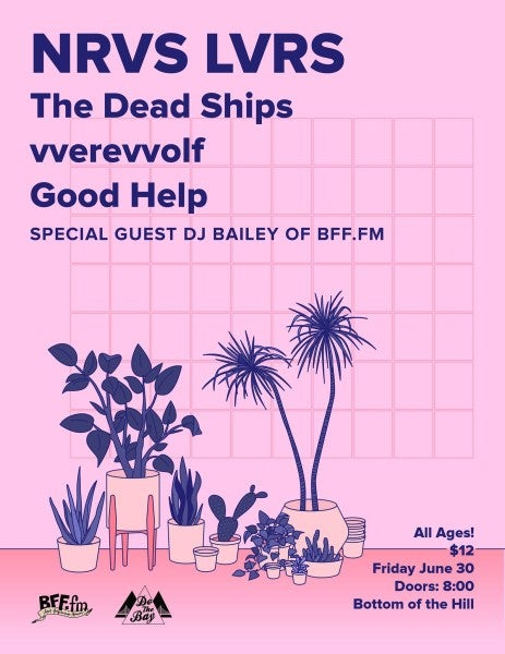 BFF.fm presents: NRVS LVRS/Dead Ships/vverevvolf/Good Help