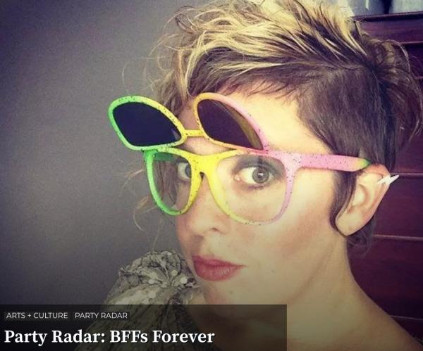 Party Radar: BFFs Forever