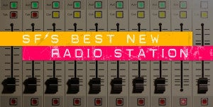 The Bold Italic: SF's Best New Radio Station