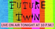 TONIGHT: Future Twin Live On Genre! 10pm