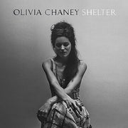 """Sasha's overenthusiastic review: Olivia Chaney's """"Shelter"""""""