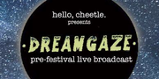 DreamGaze pre-fest live broadcast w/ Balms & Future Shapes 8/28 6-8pm